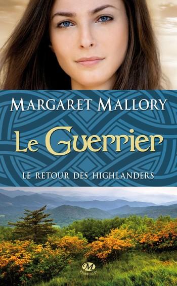 Le retour des Highlanders - Tome 3 : Le Guerrier de Margaret Mallory Guerri10