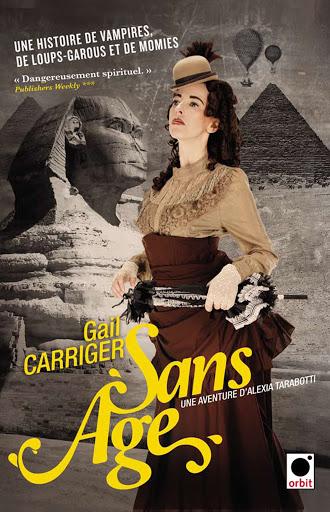 Le protectorat de l'ombrelle - Tome 5 : Sans âge de Gail Carriger Sans_a10