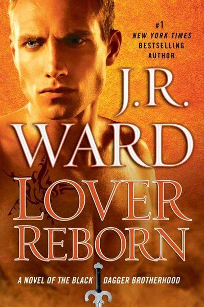 La Confrérie de la Dague Noire - Tome 10 : L'amant Ressuscité de JR Ward Ward10