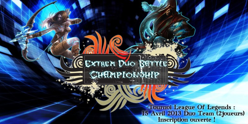 "[League Of Legends] ""Extrem Duo Battle Championship"" 13657113"