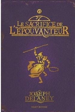 L'épouvanteur , tome 6, Le sacrifice de l'épouvanteur de Joseph Delaney L-epou20