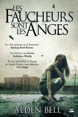 anges - Les faucheurs sont les anges de Alden Bell Les-fa10