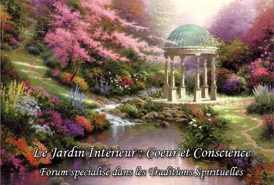 Le Jardin Intérieur : Coeur et Conscience - Forum Spirituel