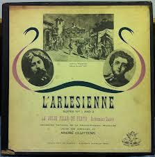 ميلودراما الارليزيان او (فتاة آرل) L'Arlésienne  من اشهر اعمال جورج بيزيه Images30