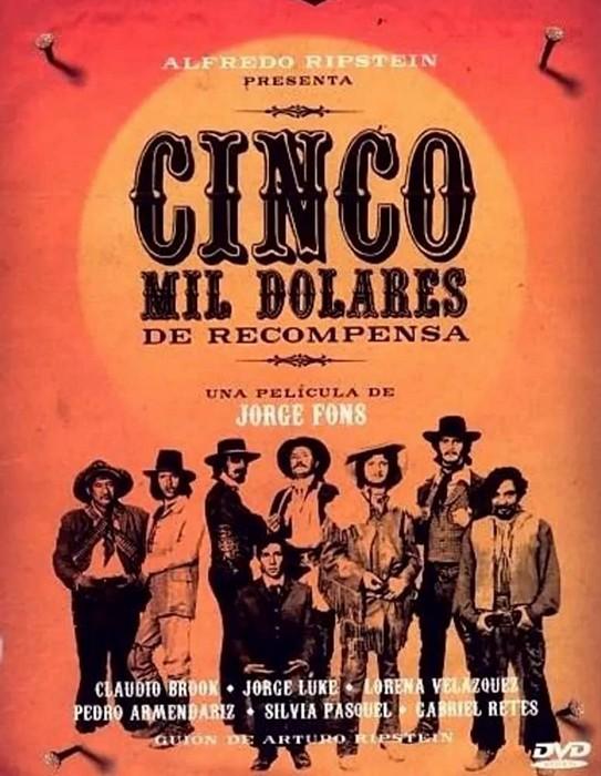 Cinco mil dolares de recompensa - 1974 - Jorge Fons 5000_d10