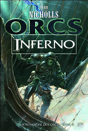 Inferno (la revanche des Orcs 3) de Stan Nicholls Infern10