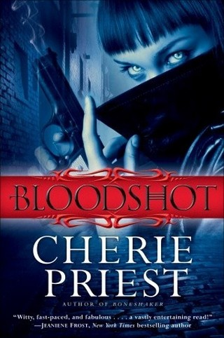 LES RAPPORTS DE CHESHIRE RED (Tome 01) BLOODSHOT de Cherie Priest Cheshi10