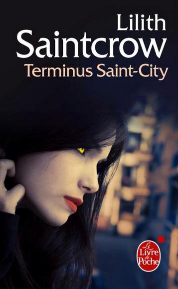 DANNY VALENTINE (Tome 4) TERMINUS SAINT-CITY de Lilith Saintcrow Danny-10