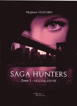 SAGA HUNTERS (Tome 01) NOUVEL ESPOIR de Meghane Vezzaro Saga-h11