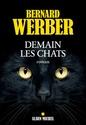 Demain les chats - Bernard Werber Demain11