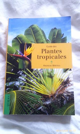 Guides des milieux naturels, des plantes tropicales, arbres et arbustes tropicaux Book_011
