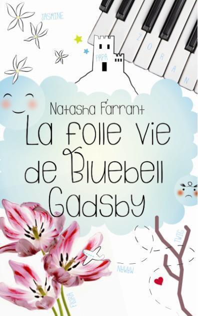 FARRANT Natasha -  La folle vie de Bluebell Gadsby 25305310
