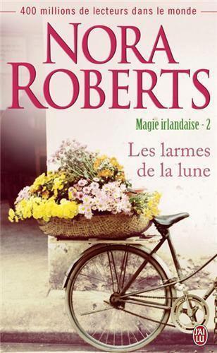 ROBERTS Nora - MAGIE IRLANDAISE - Tome 2 : Les larmes de la lune 42609810