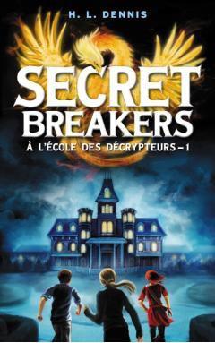 DENNIS Helen - SECRET BREAKERS (à l'école des décrypteurs) - Tome 1 : le code de l'oiseau de feu 65912_10
