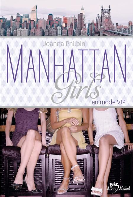 PHILBIN joanna - MANHATTAN GIRLS, tome 3: En mode vip 97822212