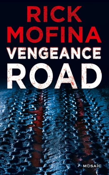 MOFINA Rick - Vengeance Road 97822814