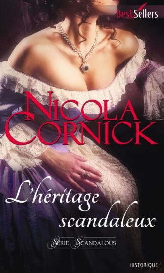 CORNICK Nicola - SCANDALOUS- Tome 1 : L'héritage scandaleux 97822816