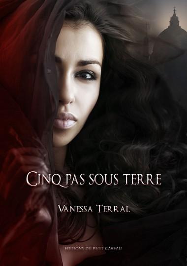 TERRAL Vanessa - Cinq pas sous terre  Cinqpa10