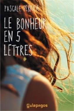 PERRIER Pascal - Le bonheur en cinq lettres Le-bon10