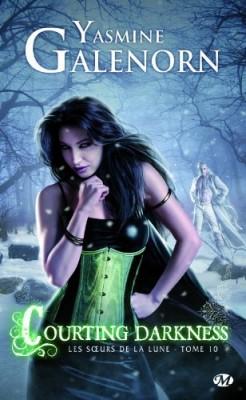 GALENORN Yasmine - LES SOEURS DE LA LUNE - Tome 10 : Courting Darkness  Les-so10