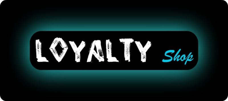 The Loyalty Shop (coming soon!) Blah11