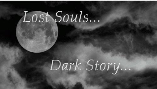 Lost Souls. Dark Story