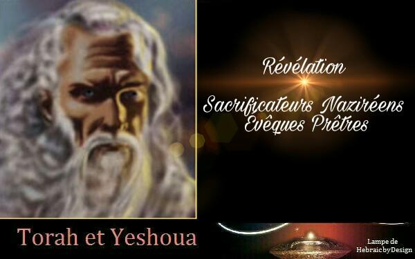 Révélation Sacrificateurs Nazireens Évêques et Prêtres  Picsar16