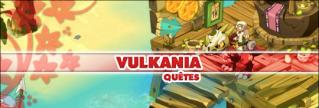 Quêtes de l'île de Vulkania