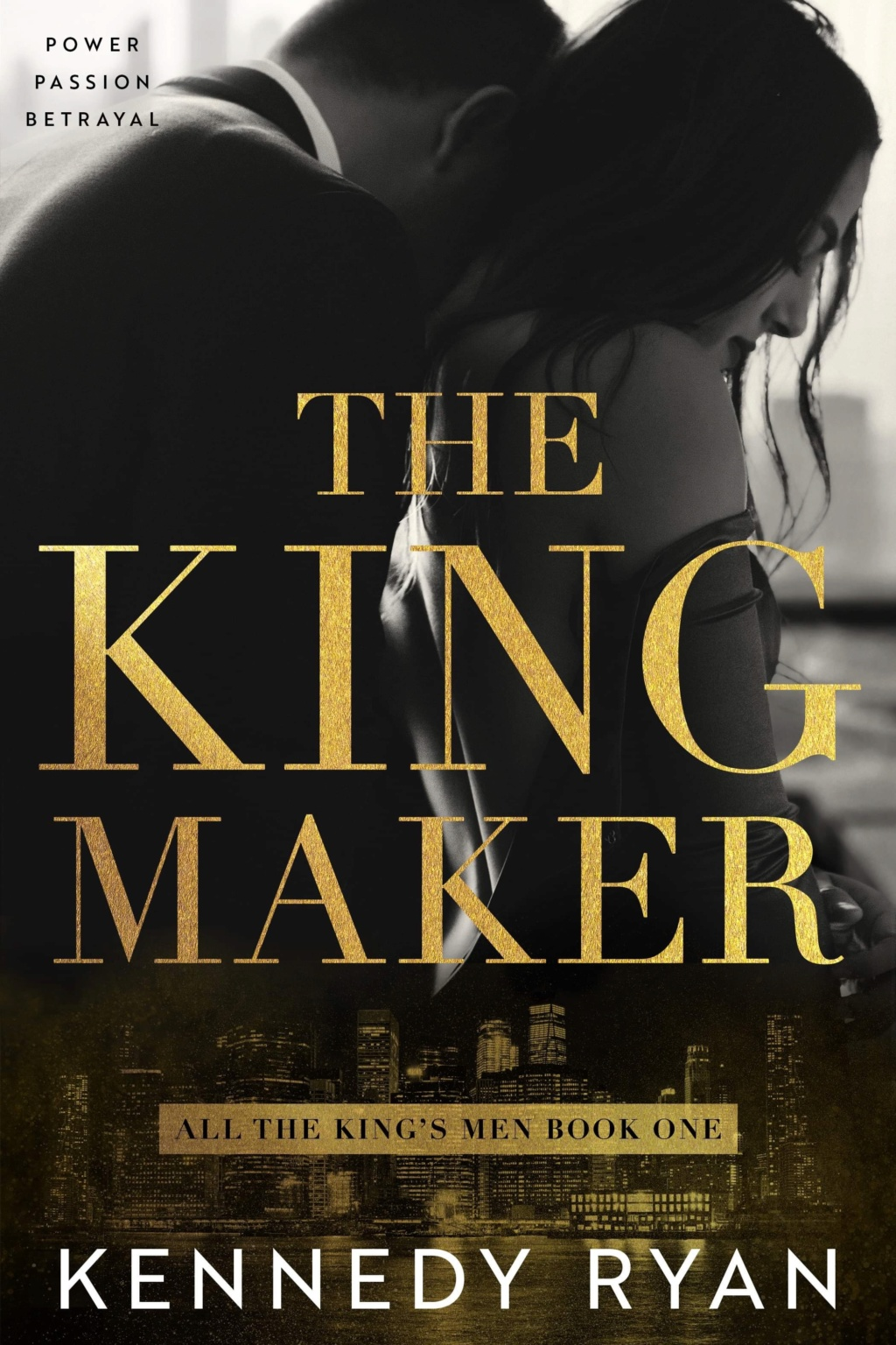 RYAN KENNEDY - ALL THE KING'S MEN- Tome 1 : The Kingmaker 45024610