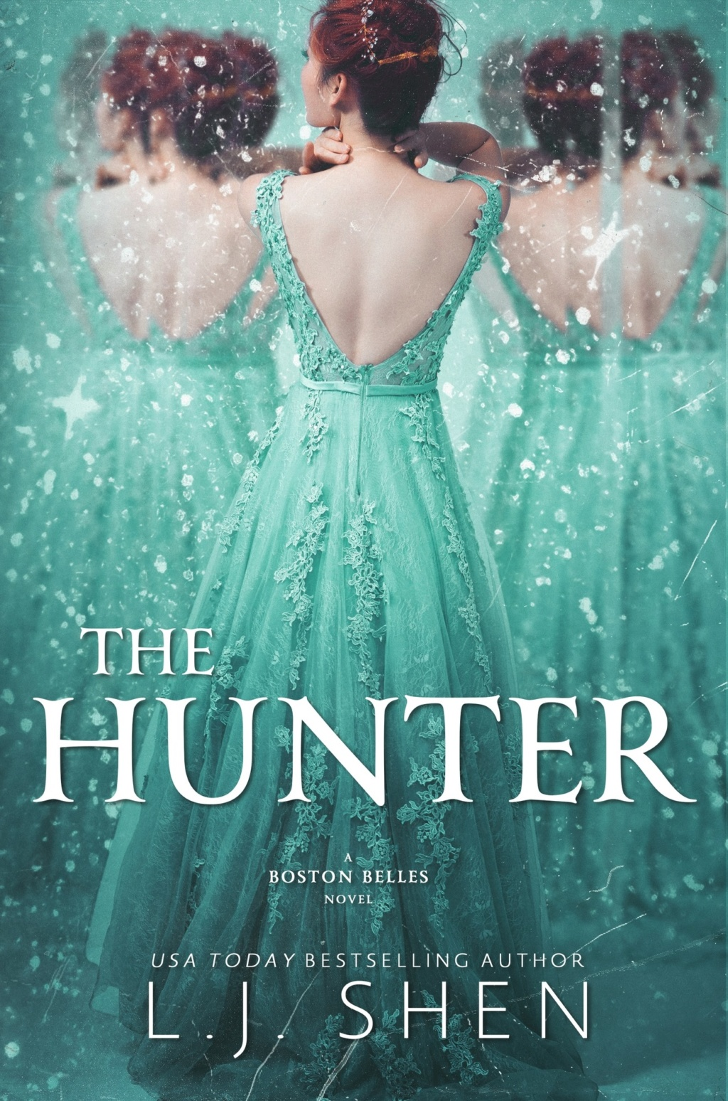 SHEN L J - BOSTON BELLES - TOME 1 : The Hunter 95291610