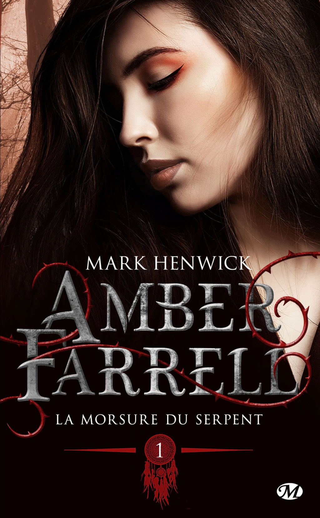 HENWICK Mark - AMBER FARRELL - Tome 1 : La morsure du serpent Amber-10