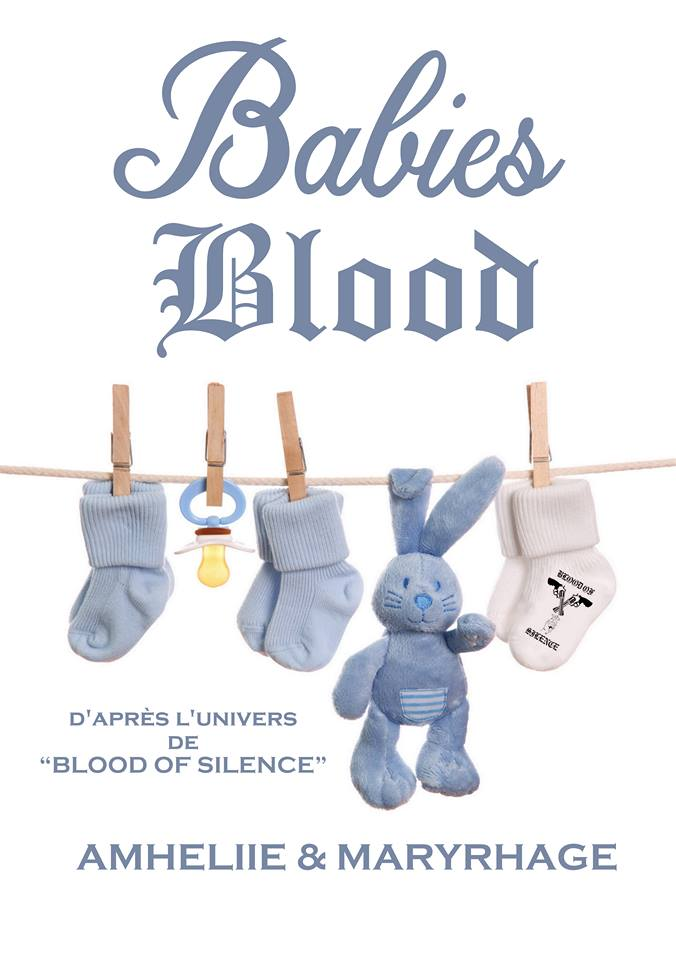 AMHELIIE & MARYRHAGE - BLOOD OF SILENCE - Tome 7.5 : Babies Blood Babies10