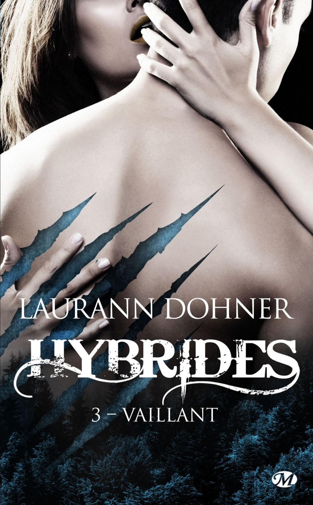 DOHNER Laurann - HYBRIDES - Tome 3 : Vaillant Hybrid10