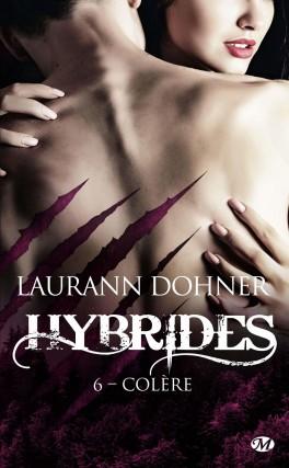 DOHNER Laurann - HYBRIDES - Tome 6 : Colère Hybrid14