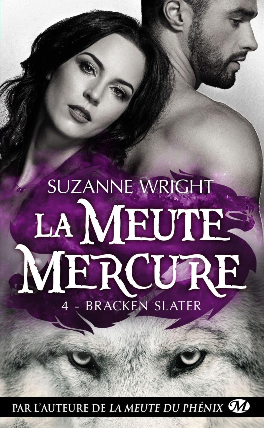 WRIGHT SUZANNE - LA MEUTE MERCURE - Tome 4 : Bracken Slater La-meu13