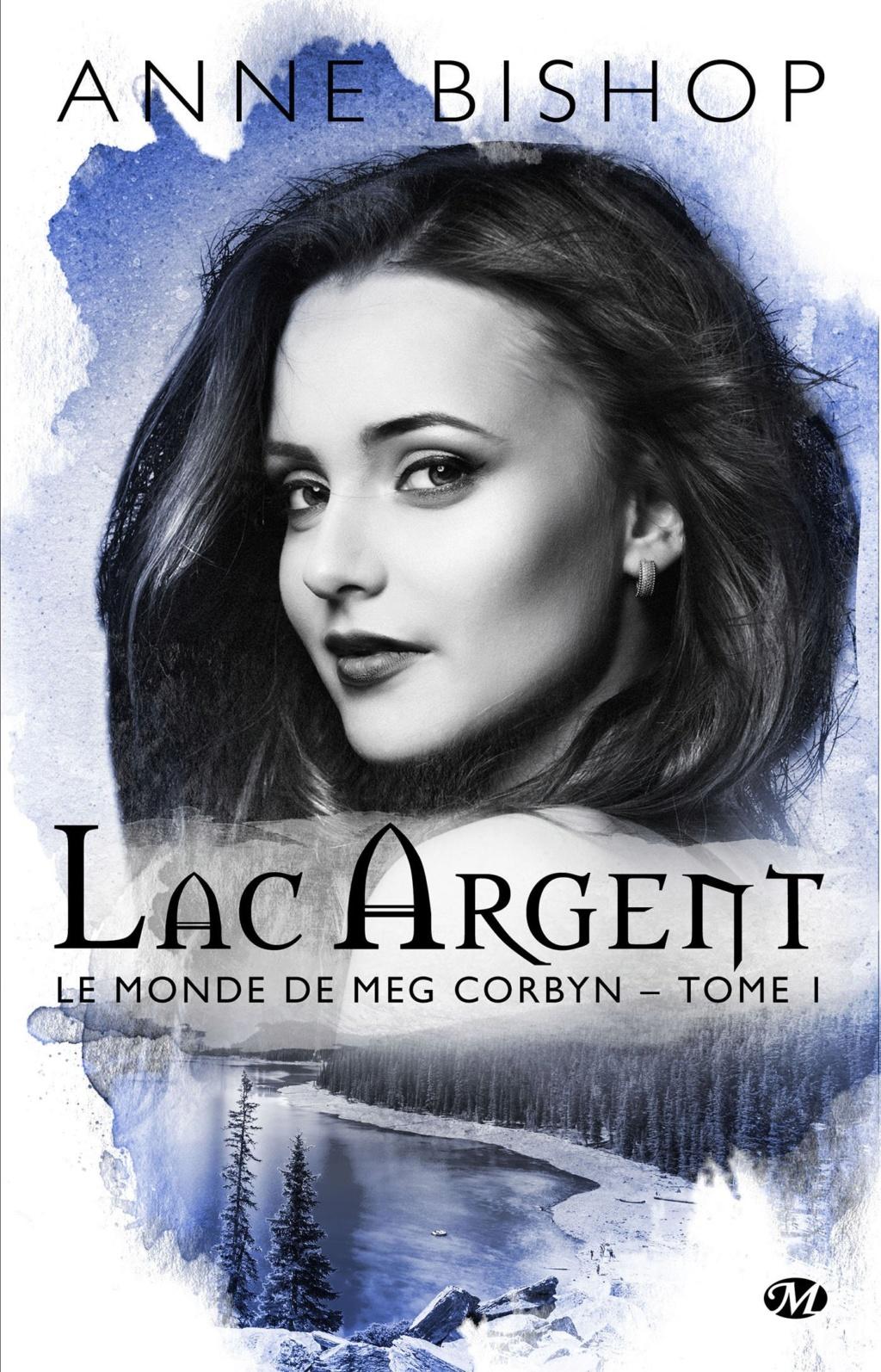 BISHOP Anne - LE MONDE DE MEG CORBYN - Tome 1 : Lac d'Argent Le-mon10
