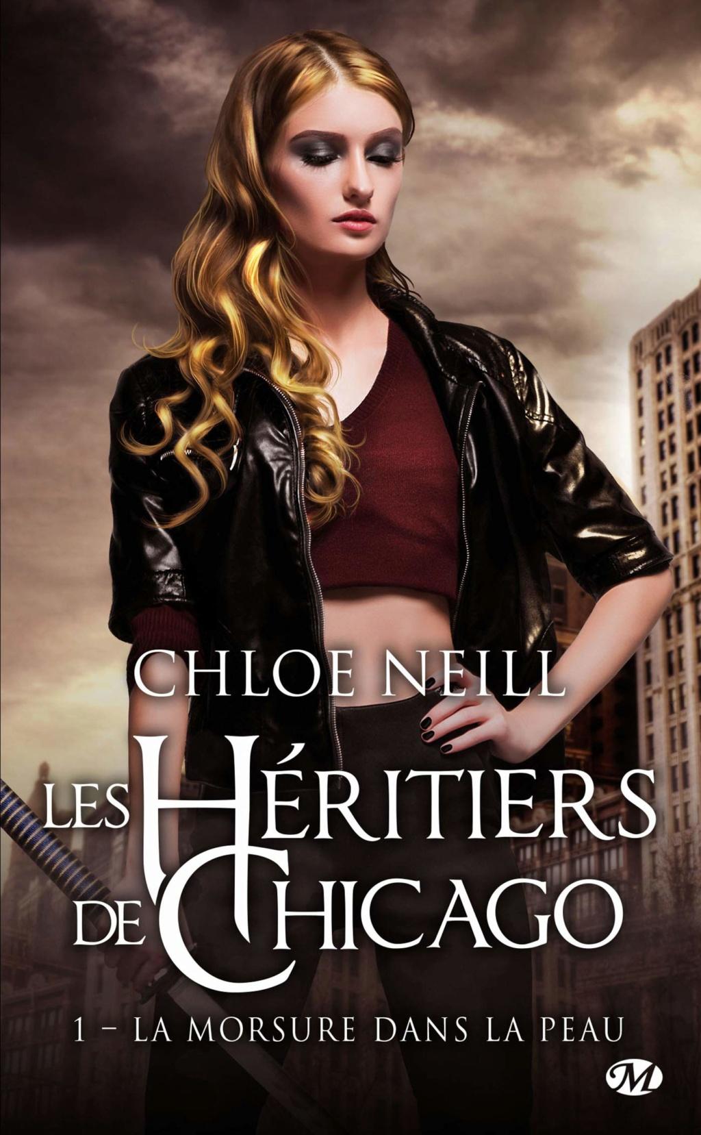 NEILL Chloé - LES HERITIERS DE CHICAGO - Tome 1 : La Morsure Dans La Peau Les-he11
