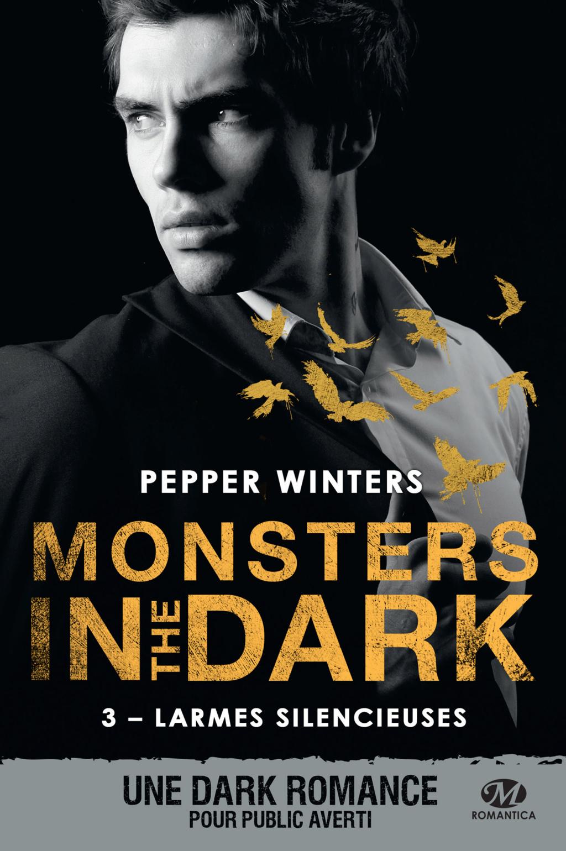 WINTERS PEPPER - MONSTERS IN THE DARK - Tome 3 : Larmes Silencieuses Monste15