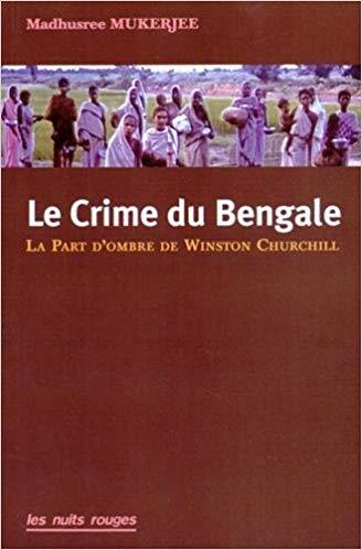 Le Crime du Bengale. La part d'ombre de Winston Churchill Bengal10