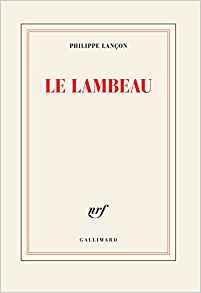 [Lançon, Philippe] Le Lambeau Aa12