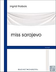 [Thobois, Ingrid] Miss Sarajevo Aa18