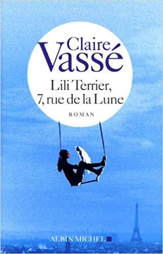 [Vassé, Claire] Lili Terrier, 7, rue de la Lune Aa44