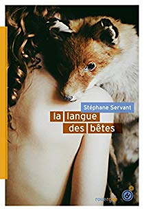 [Servant, Stéphane] La Langue des bêtes Aa46