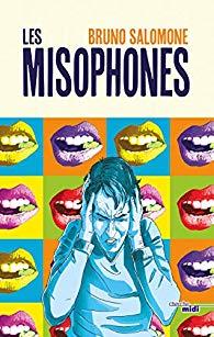 [Salomone, Bruno] Les Misophones Aa51