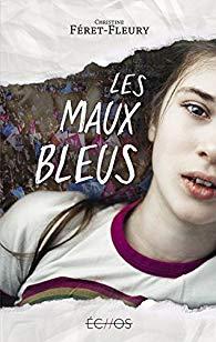 [Feret-Fleury, Christine] Les Maux bleus Aa56
