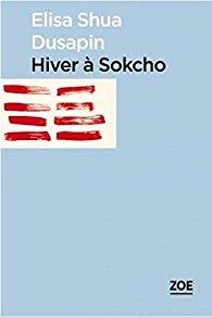 [Dusapin, Elisa Shua] Hiver à Sokcho Aa63