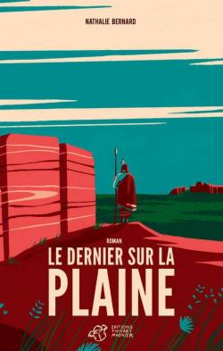 [Bernard, Nathalie] Le Dernier sur la plaine Aa67