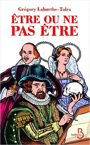 [Laburthe-Tolra, Grégory] Etre ou ne pas être – L'extraordinaire Histoire de Francis Bacon [XVIème s Aaa11
