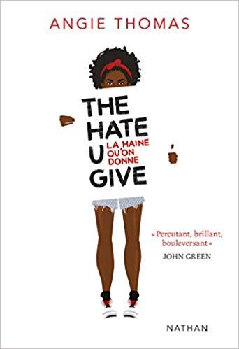 [Thomas, Angie] The Hate U Give – La Haine qu'on donne Aaa18
