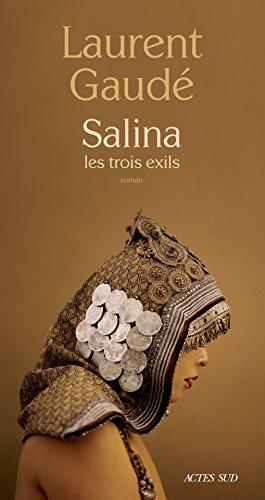 [Gaudé, Laurent] Salina — Les trois exils  Aaa32